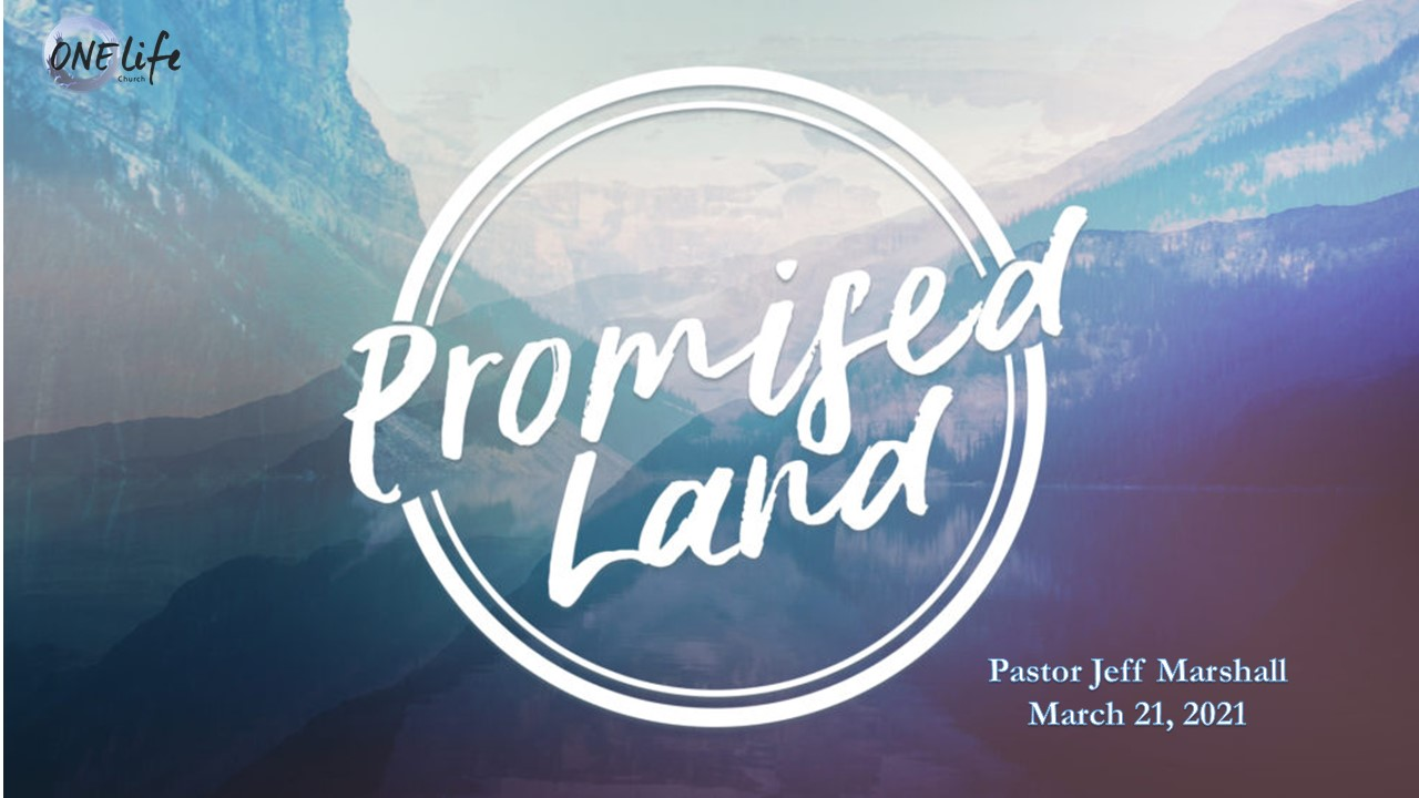 Promised Land - Pastor Jeff Marshall