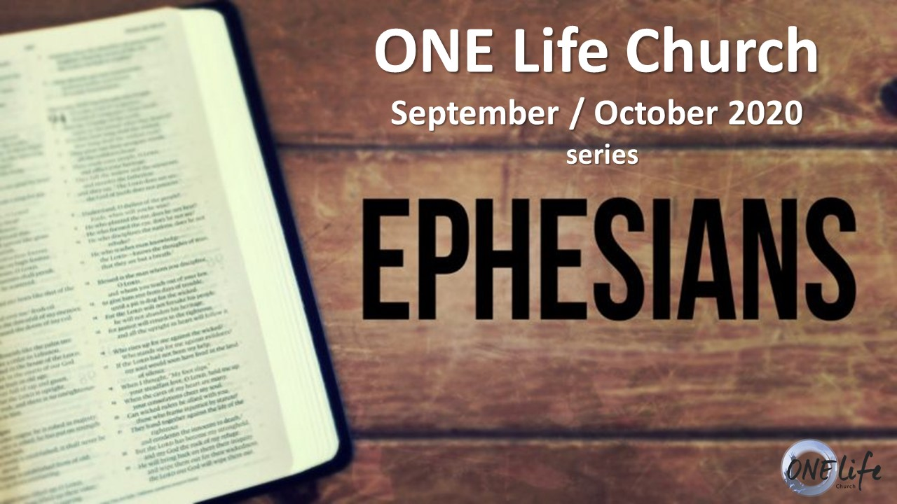 The Book of Ephesians Part 10 - October 25 2020 -Pastor Jeff Marshall - AM