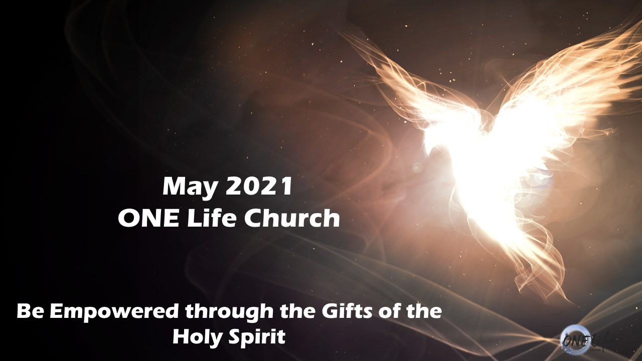Be Empowered Through The Gifts of the Holy Spirit