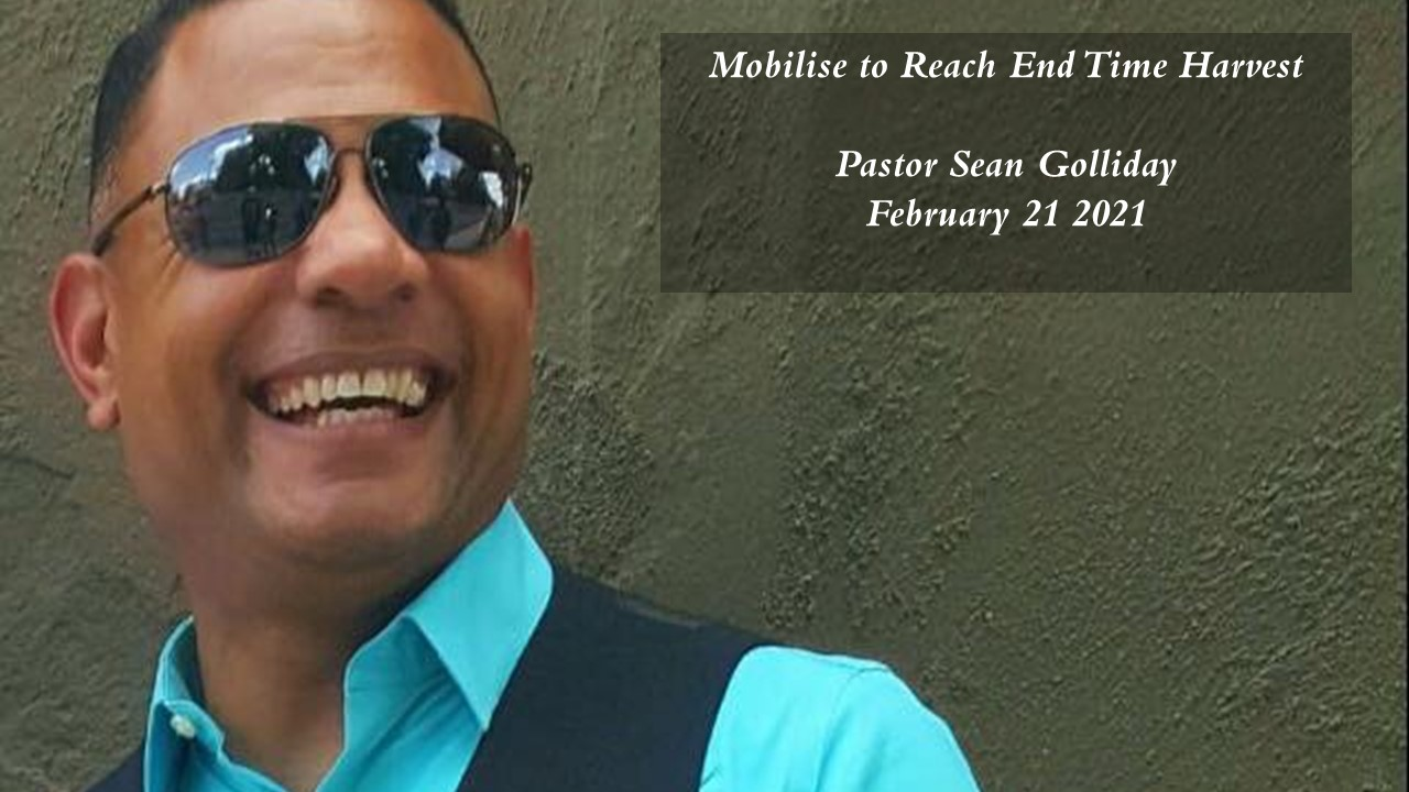 Pastor Sean Golliday  - 21 February 2021