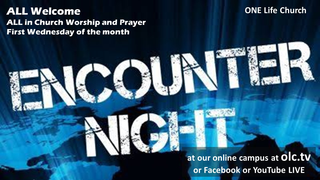 ENCOUNTER - All in Church Worship and Prayer - December 2  2020 - Last Encounter for 2020