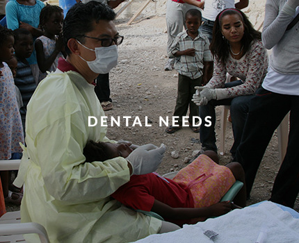 Dental Needs