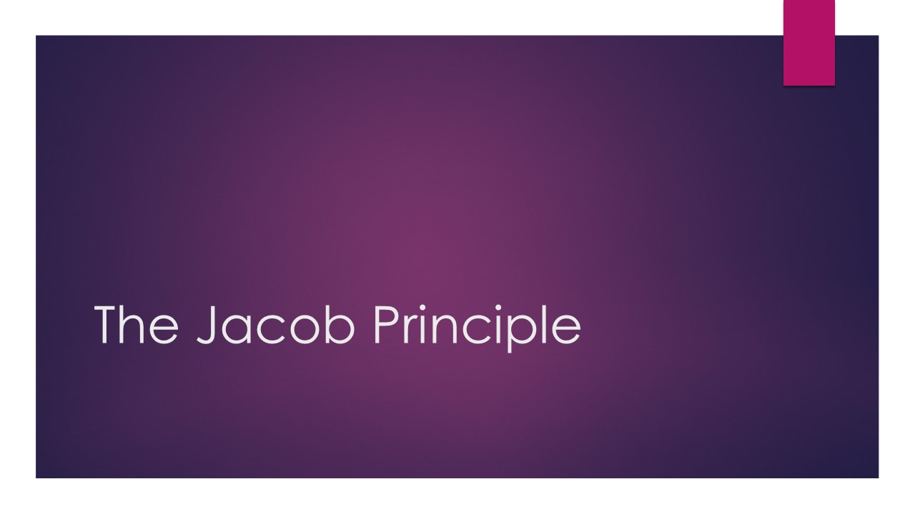 The Jacob Principle