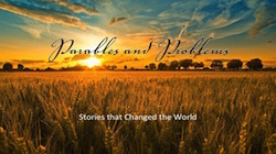 Parables & Problems - Stories That Changed The World