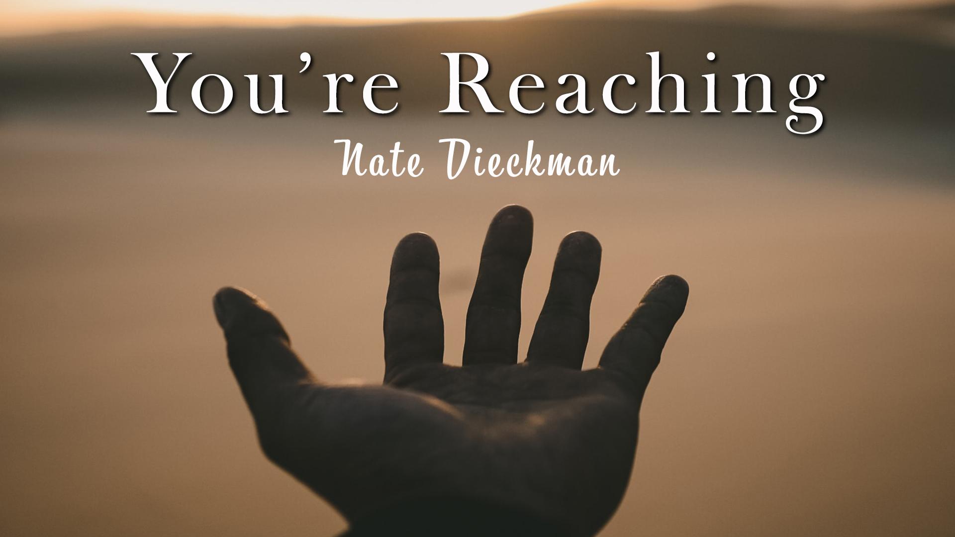 You're Reaching
