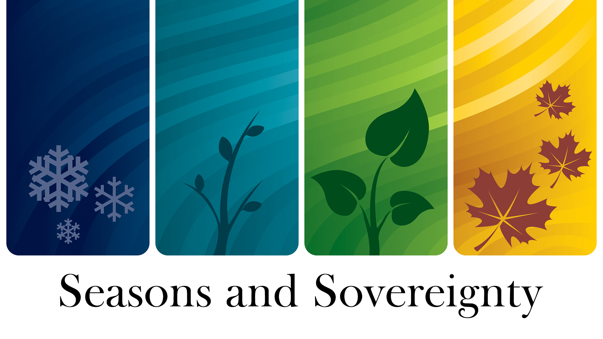 Seasons and Sovereignty