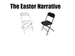 The Easter Narative