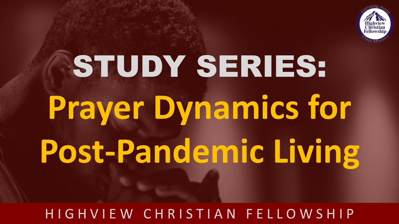 Prayer Dynamics for Post-Pandemic Living