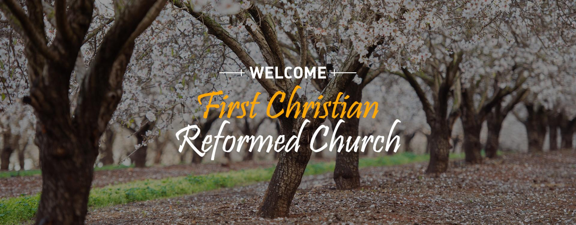 Welcome to First Christian Reformed Church