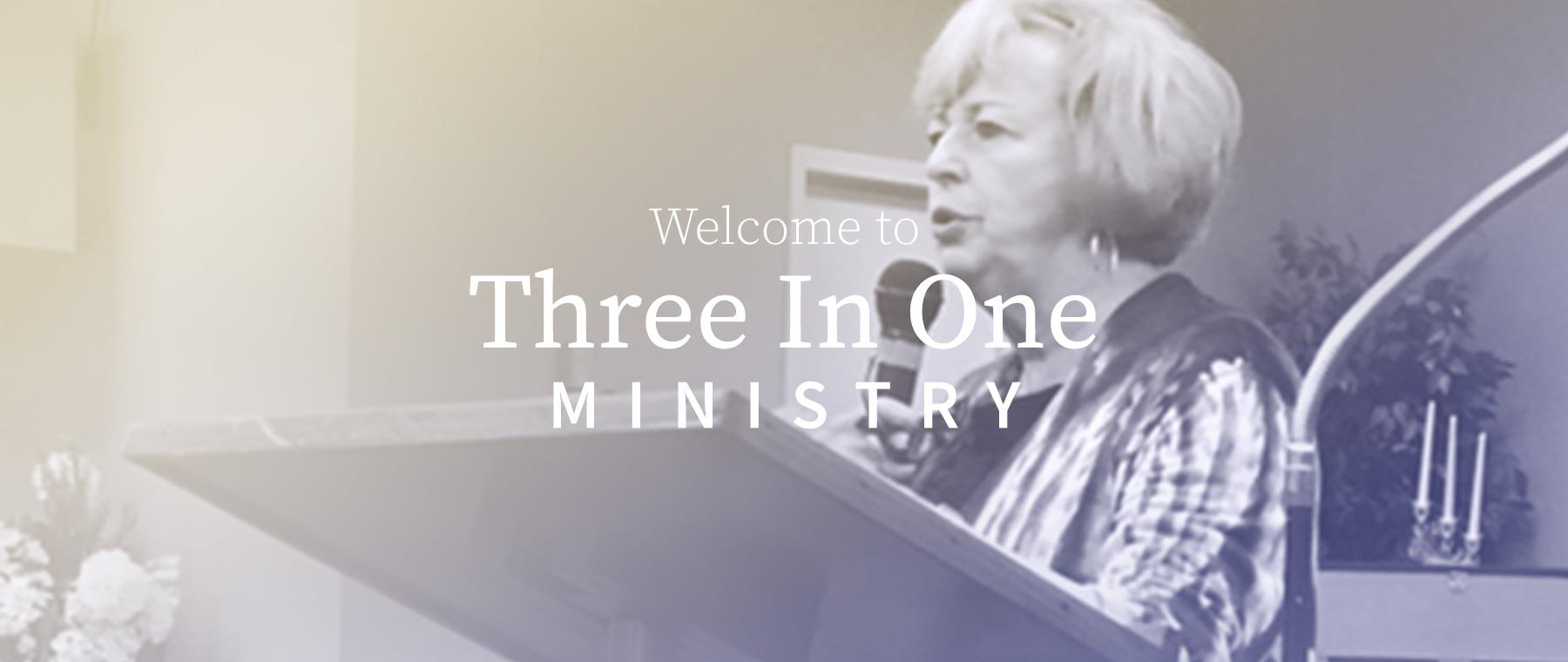 Three in One Ministry