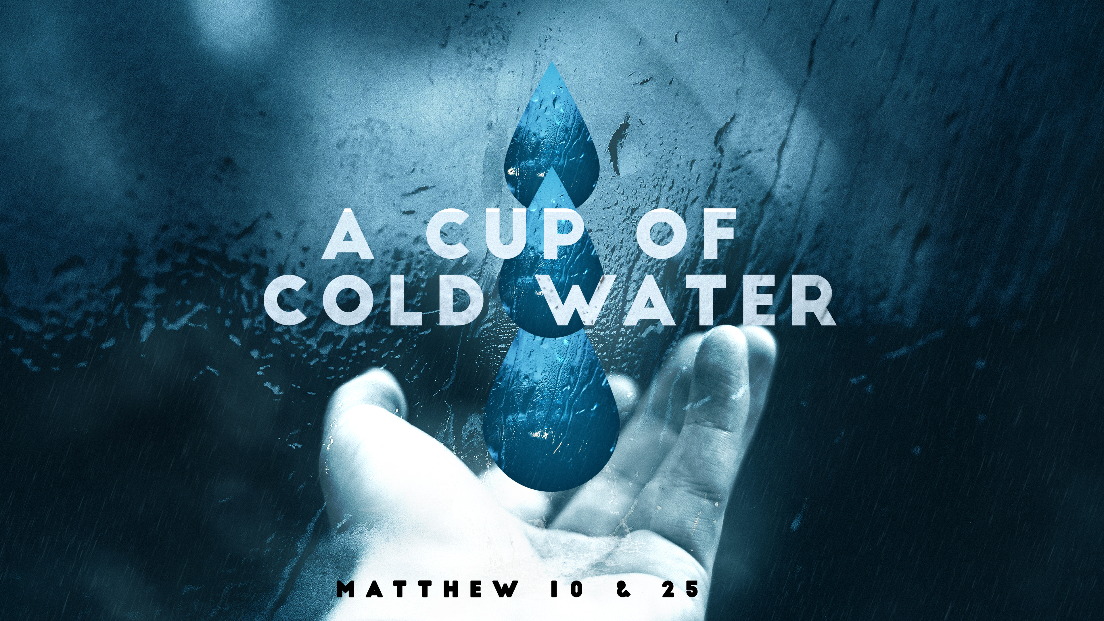 A Cup of Cold Water