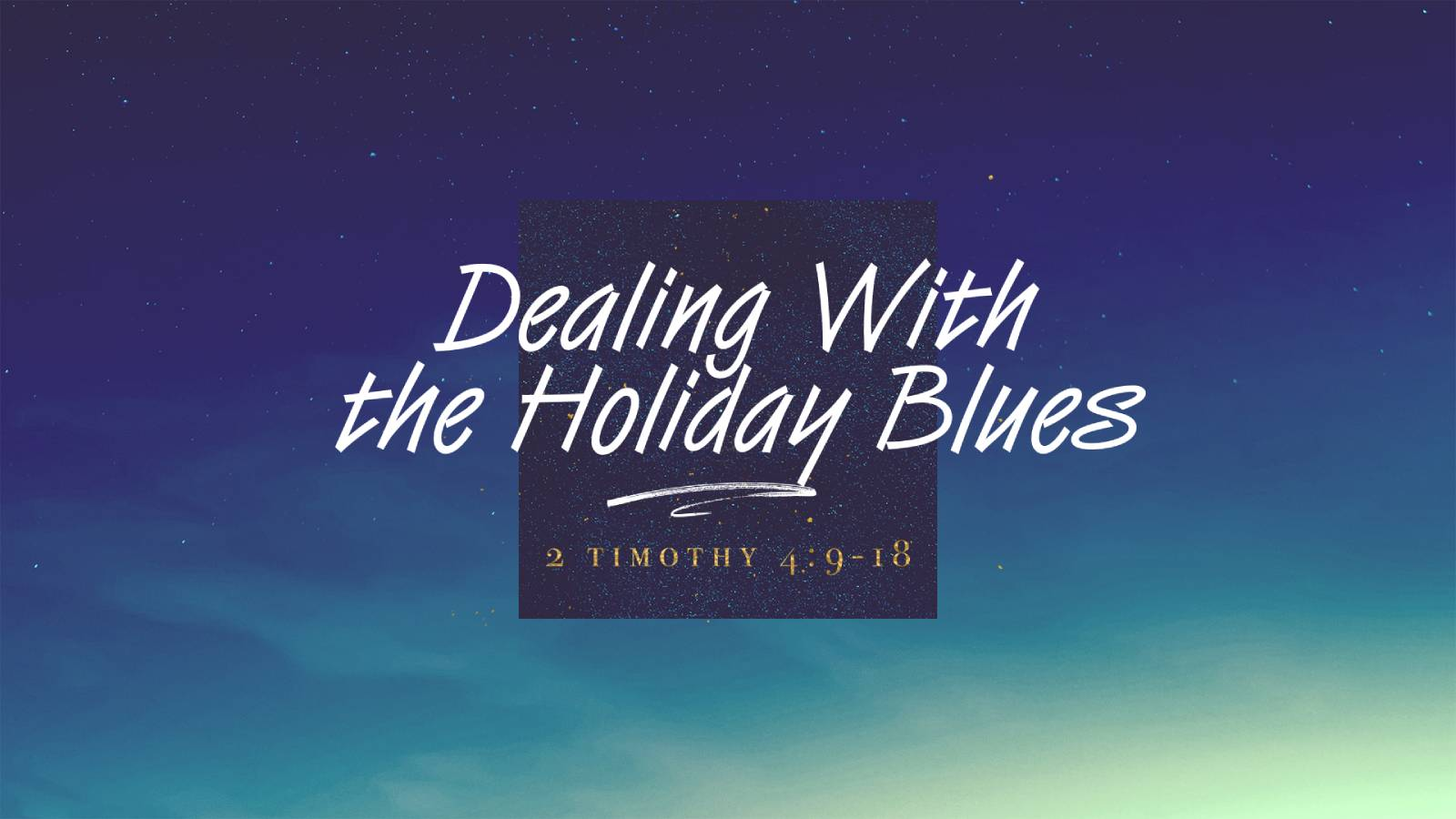 Dealing With the Holiday Blues