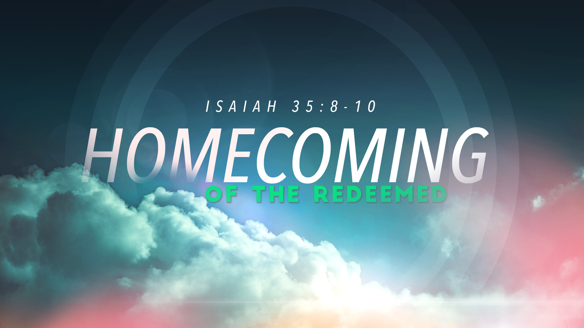 Homecoming Of The Redeemed