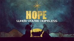Hope When You Are Helpless