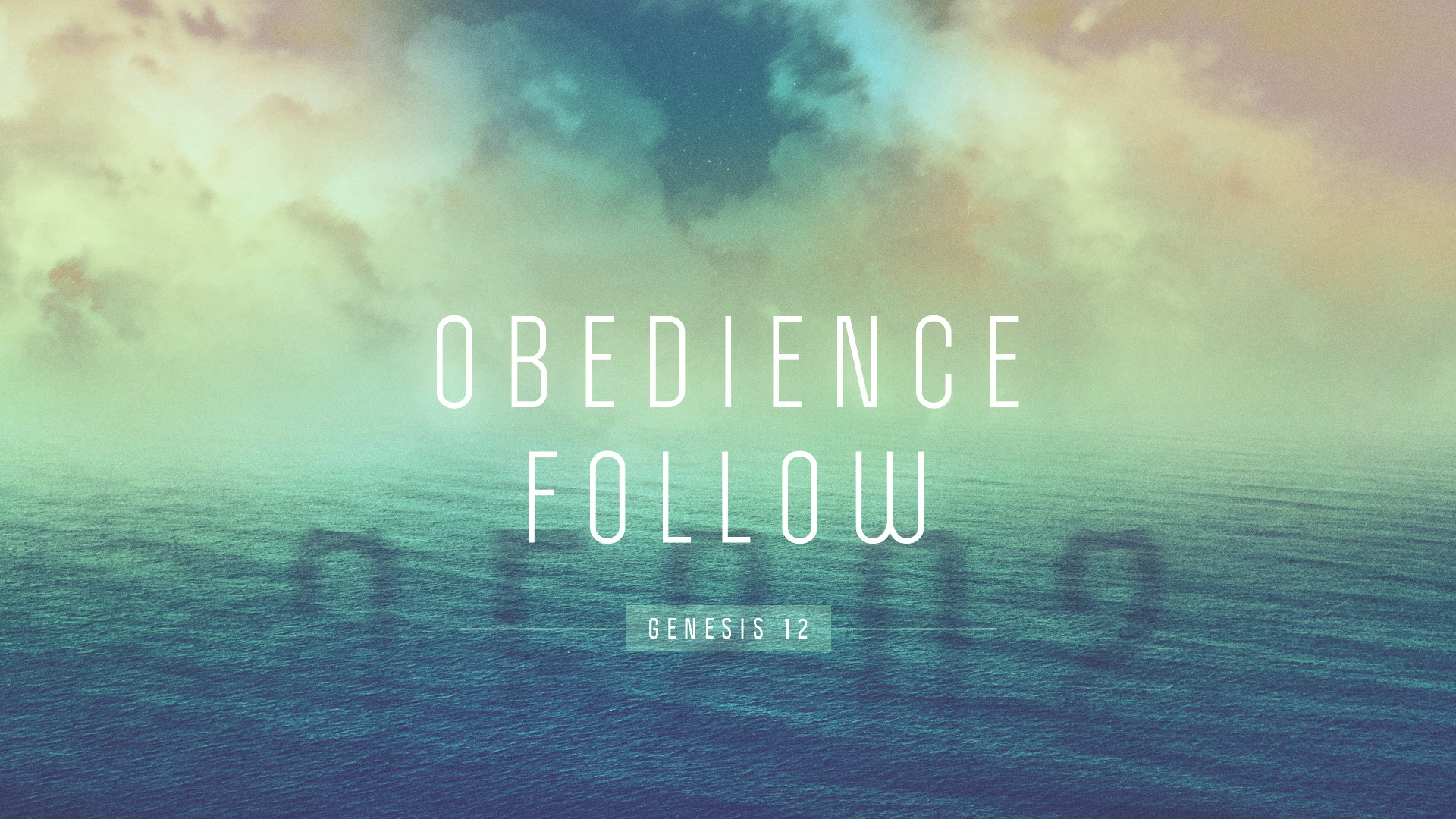 Obedience-Follow