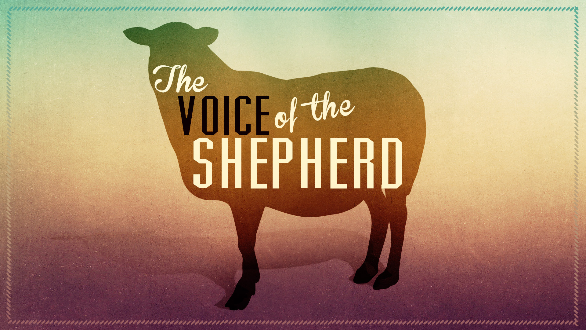 The Voice Of The Shepherd