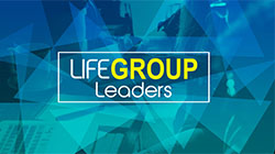 LifeGroup Leaders