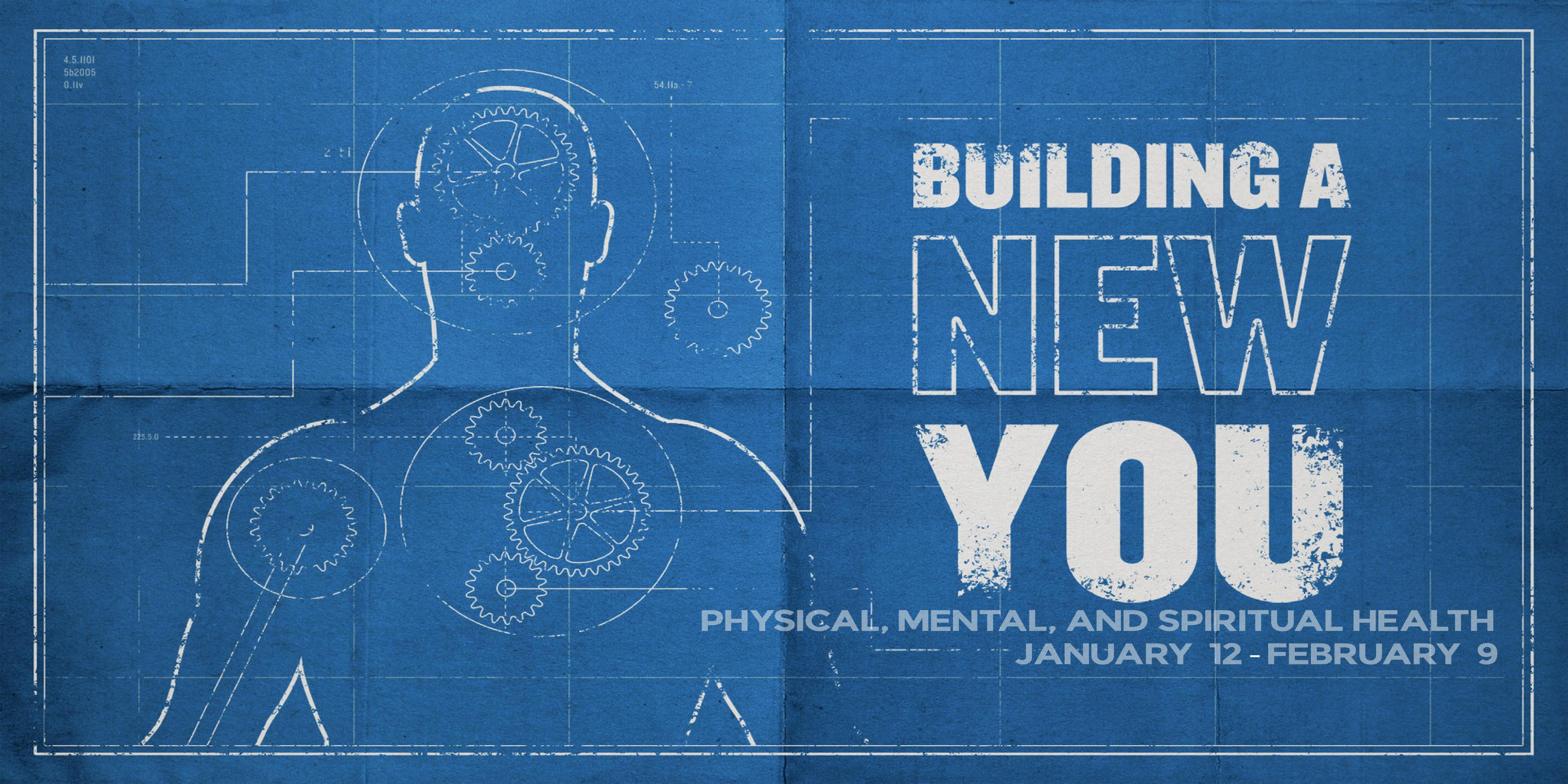 Building A New You Series
