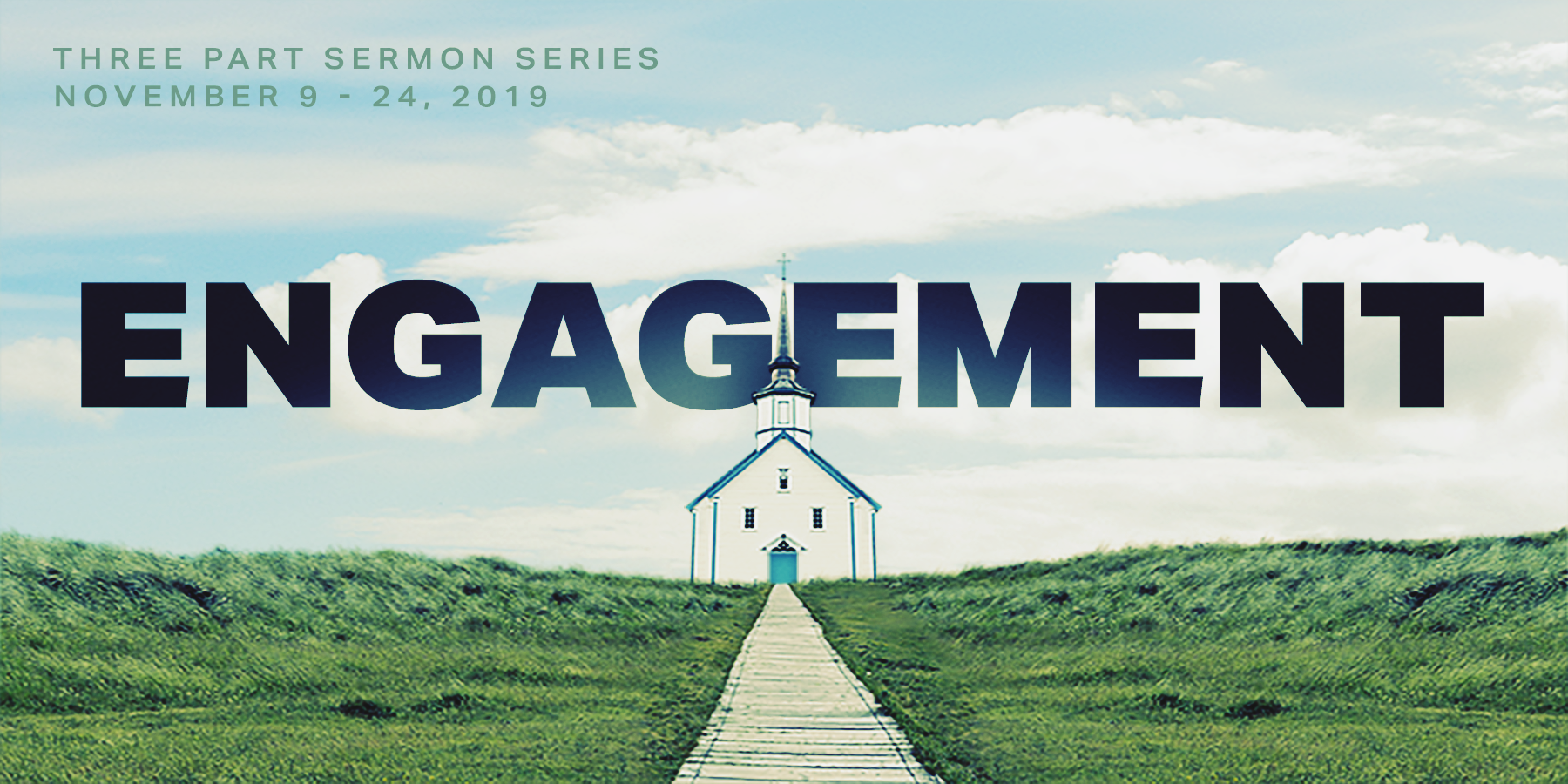 Engagement Sermon Series