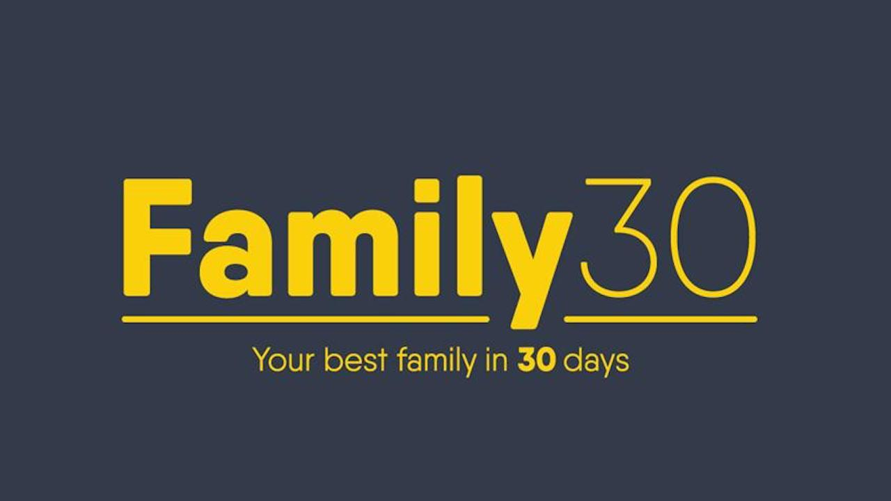 Family 30 Your Best Family in 30 Days
