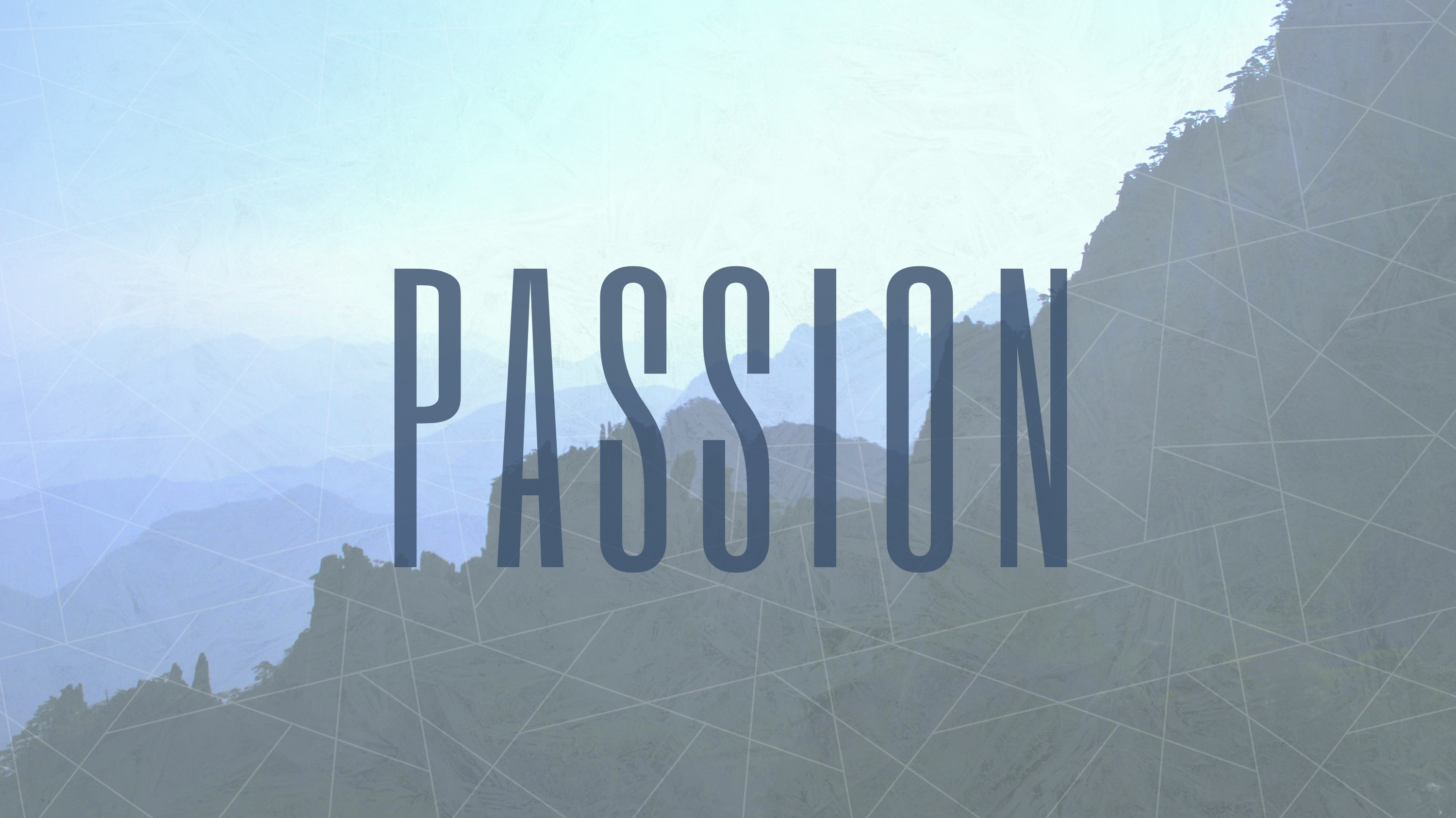 PASSION Stand-Alone Sermon