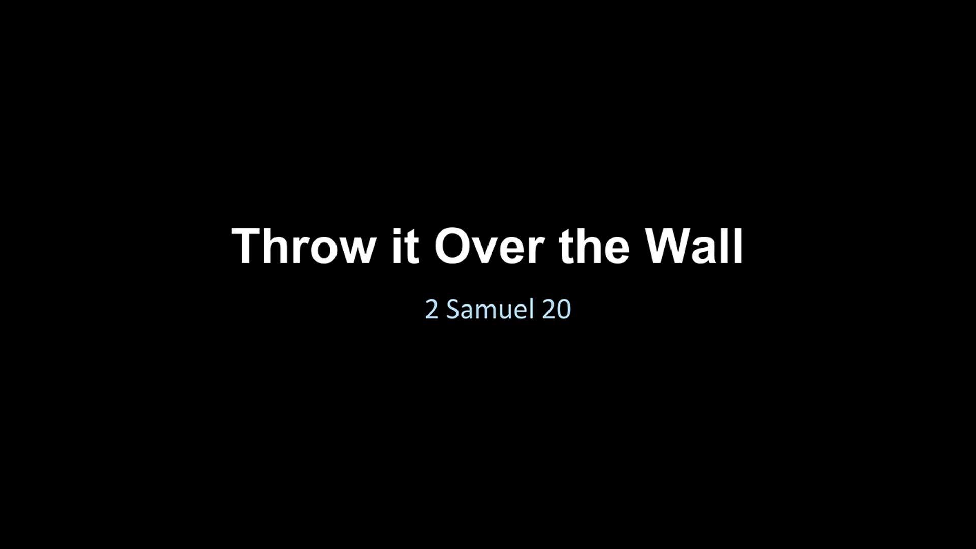 Throw it Over the Wall