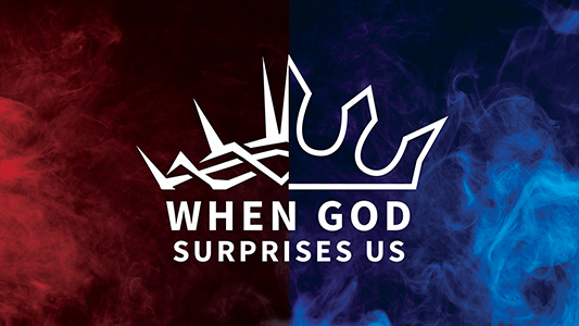 When God Surprises Us