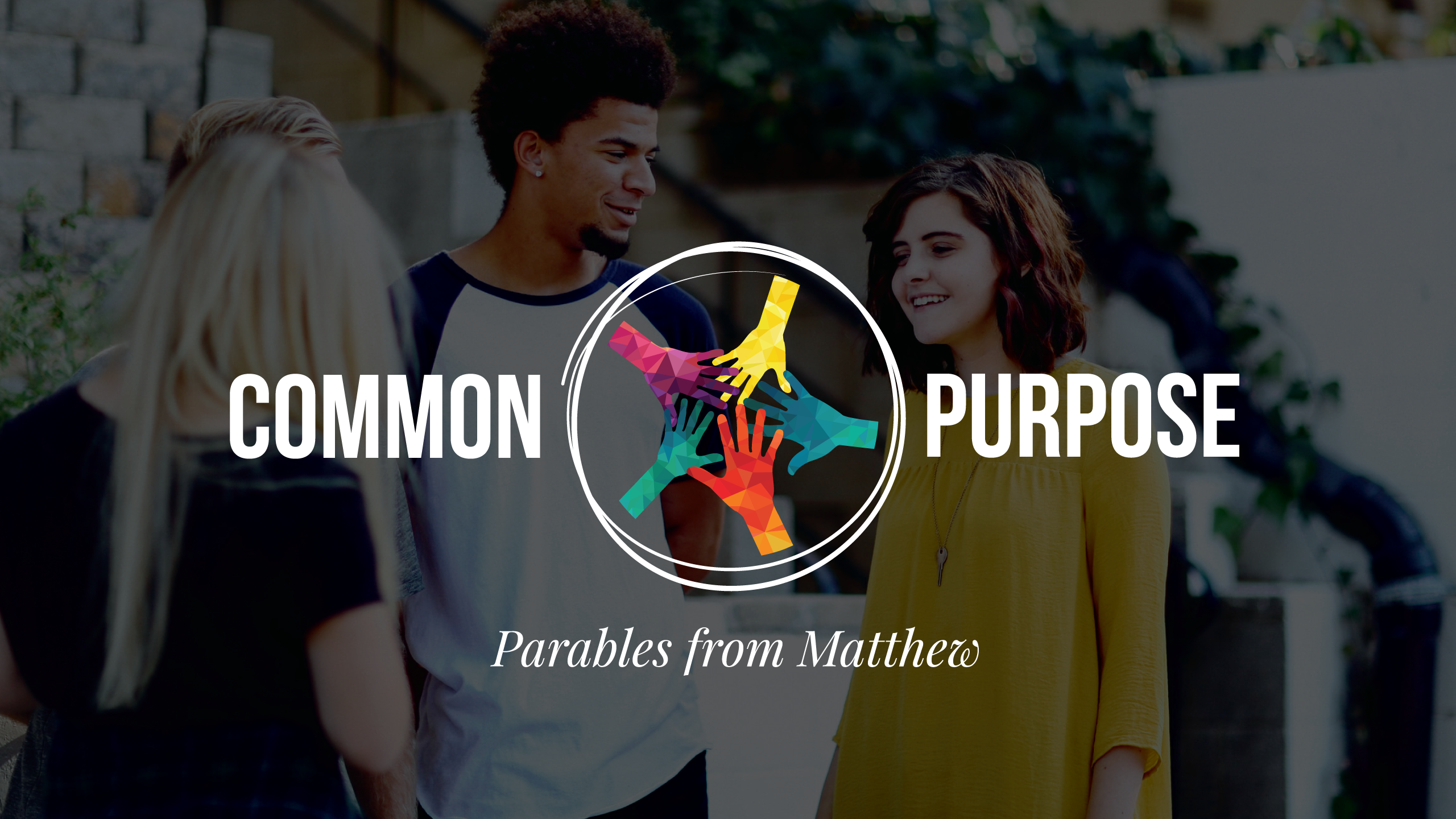 Common Purpose : Parables from Matthew
