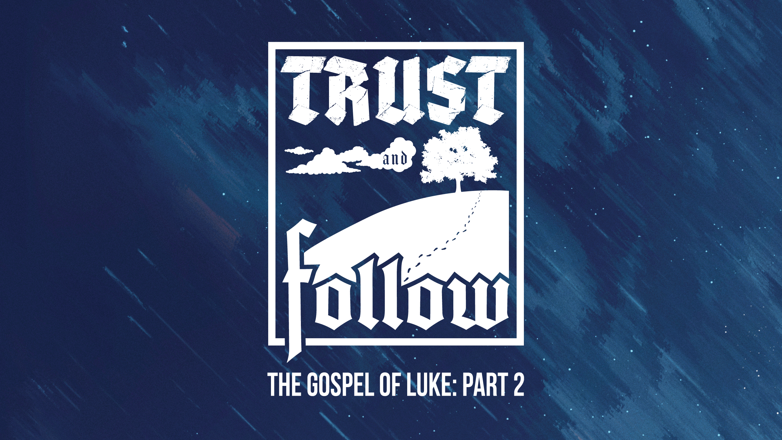 Trust and Follow