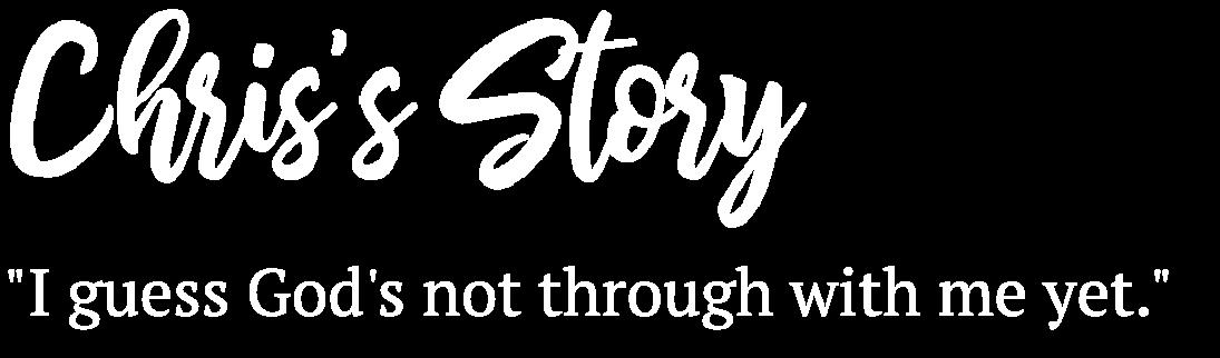 Chris's story