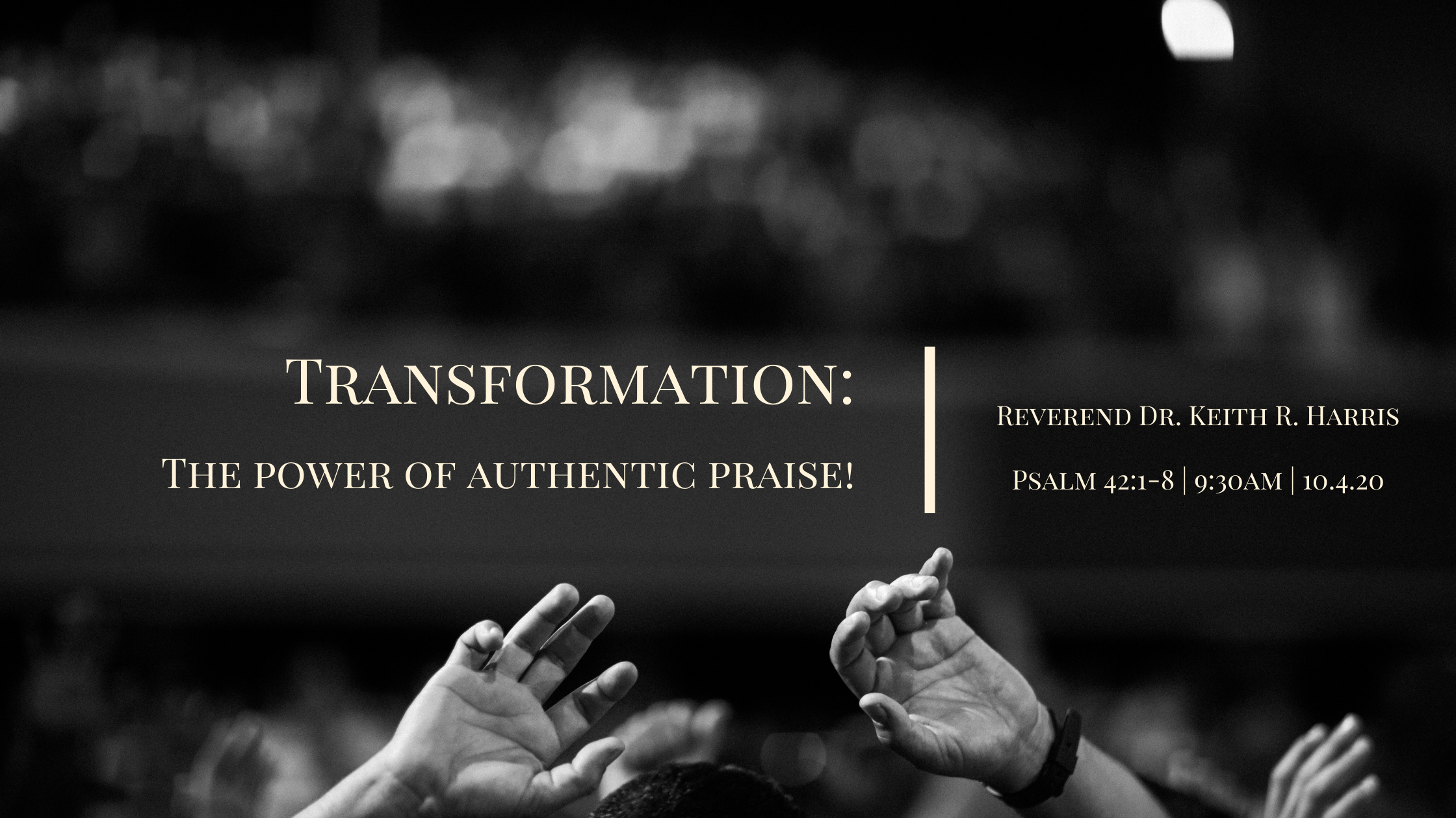 Transformation: The power of authentic praise!
