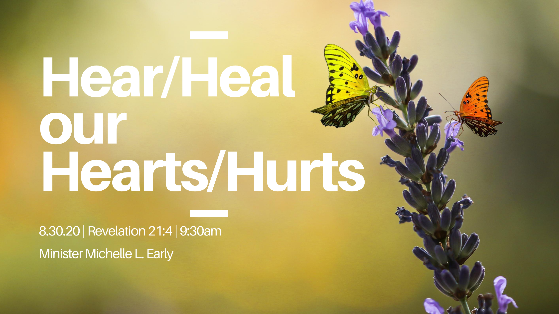 Hear/Heal our Hearts/Hurts!