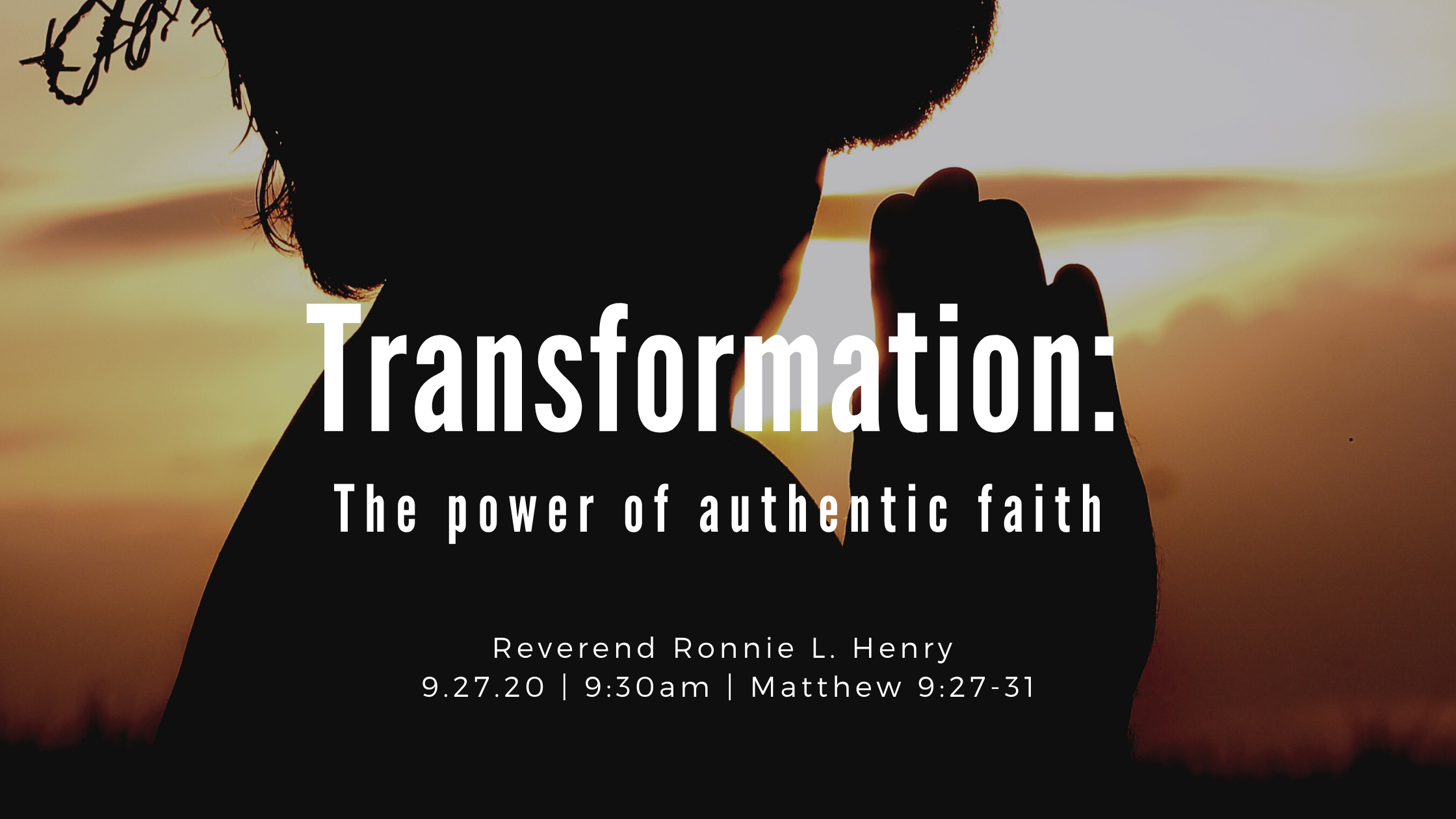 Transformation: The power of authentic faith!