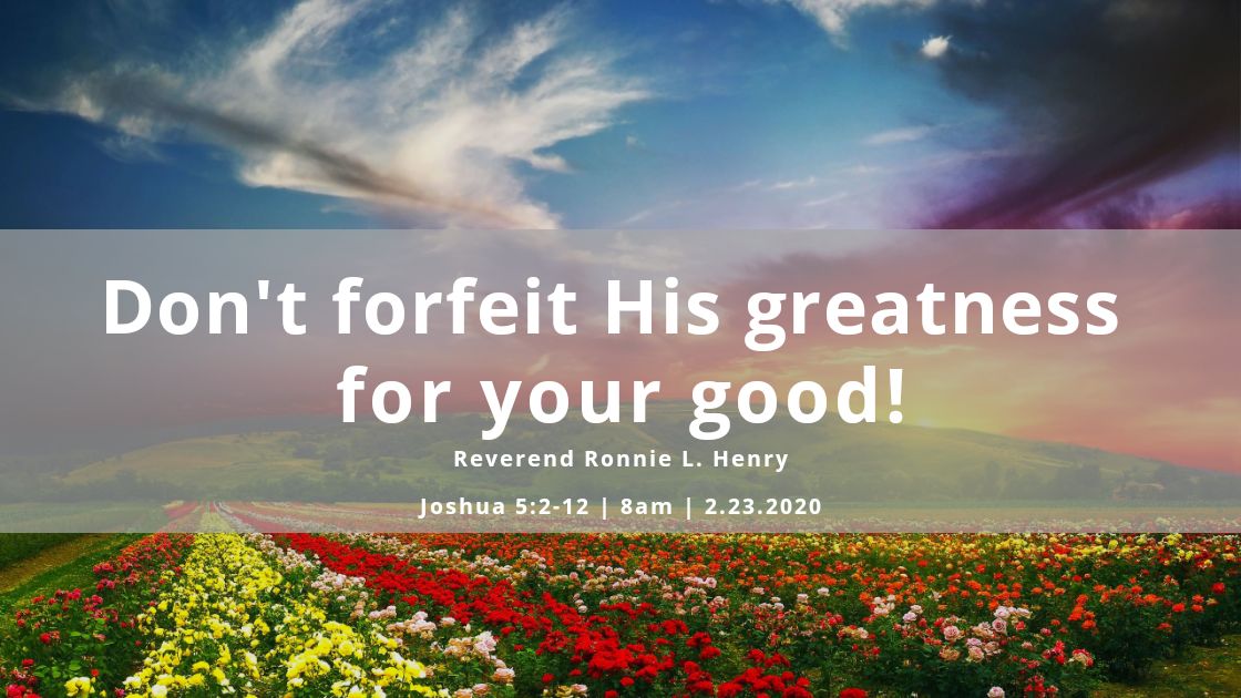 Dont forfeit His greatness for your good!