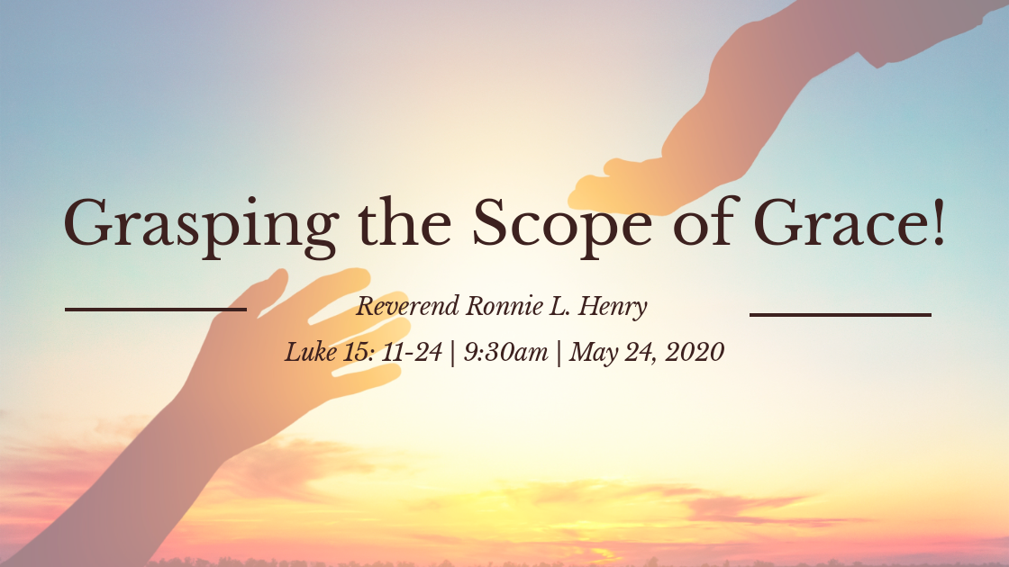 Grasping the Scope of Grace!
