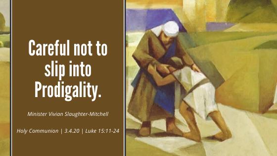 Careful not to slip into Prodigality.