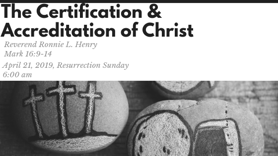 The Certification and Accreditation of Christ