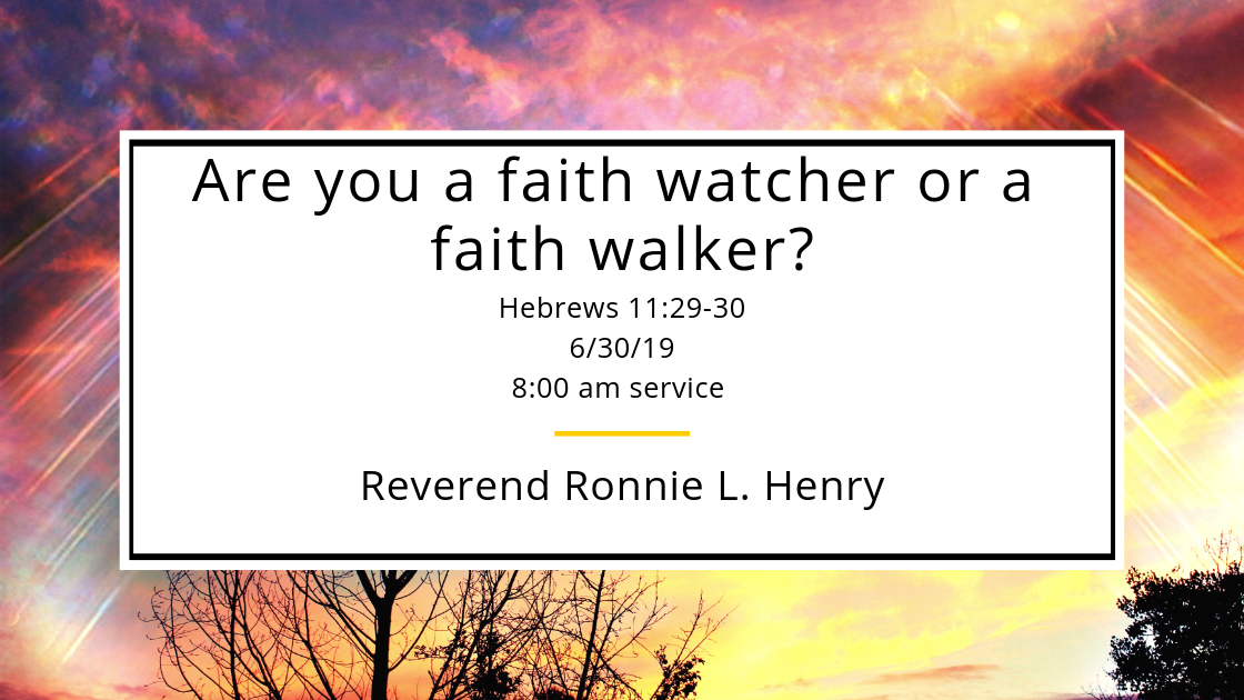 Are you a Faith Watcher or a Faith Walker?