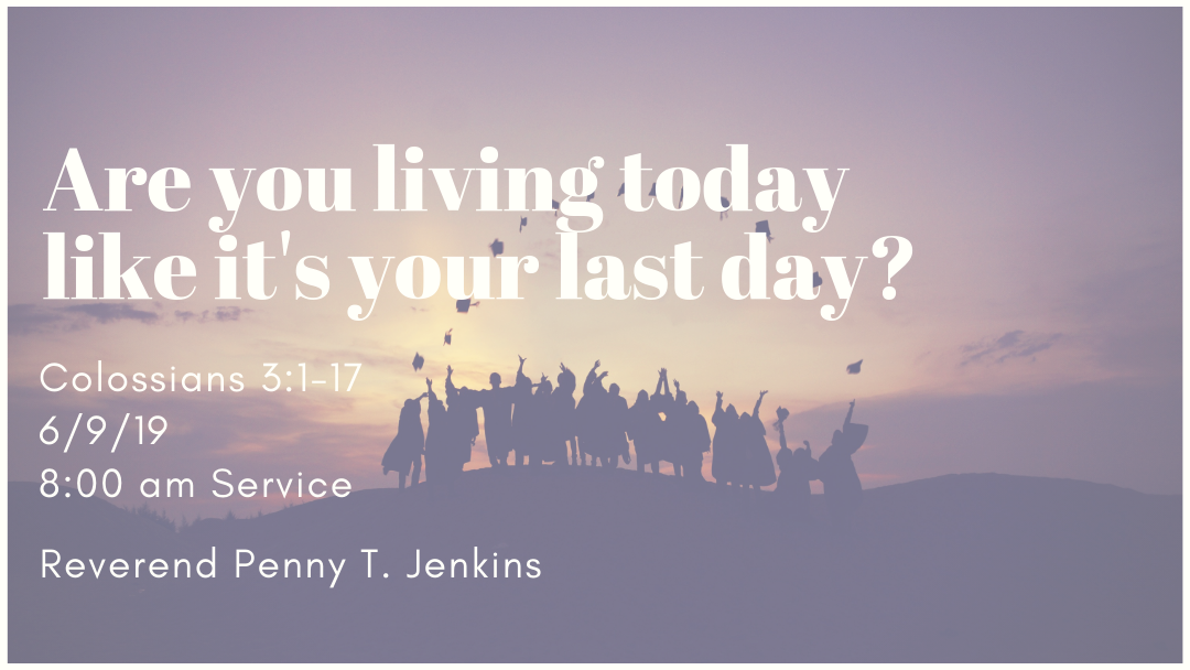 Are you living today like it
