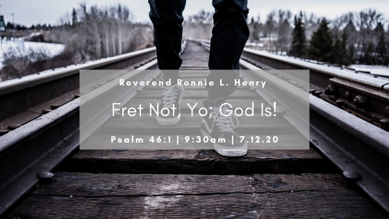 Fret Not, Yo; God Is...!