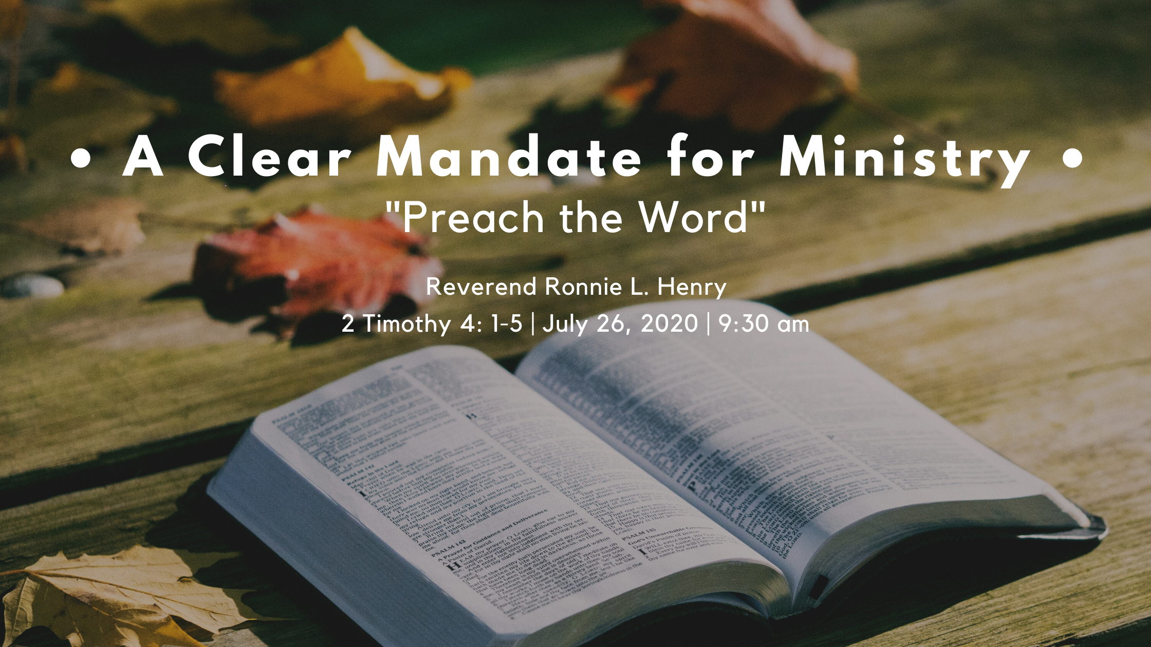 "A Clear Mandate for Ministry: ""Preach the Word""!"