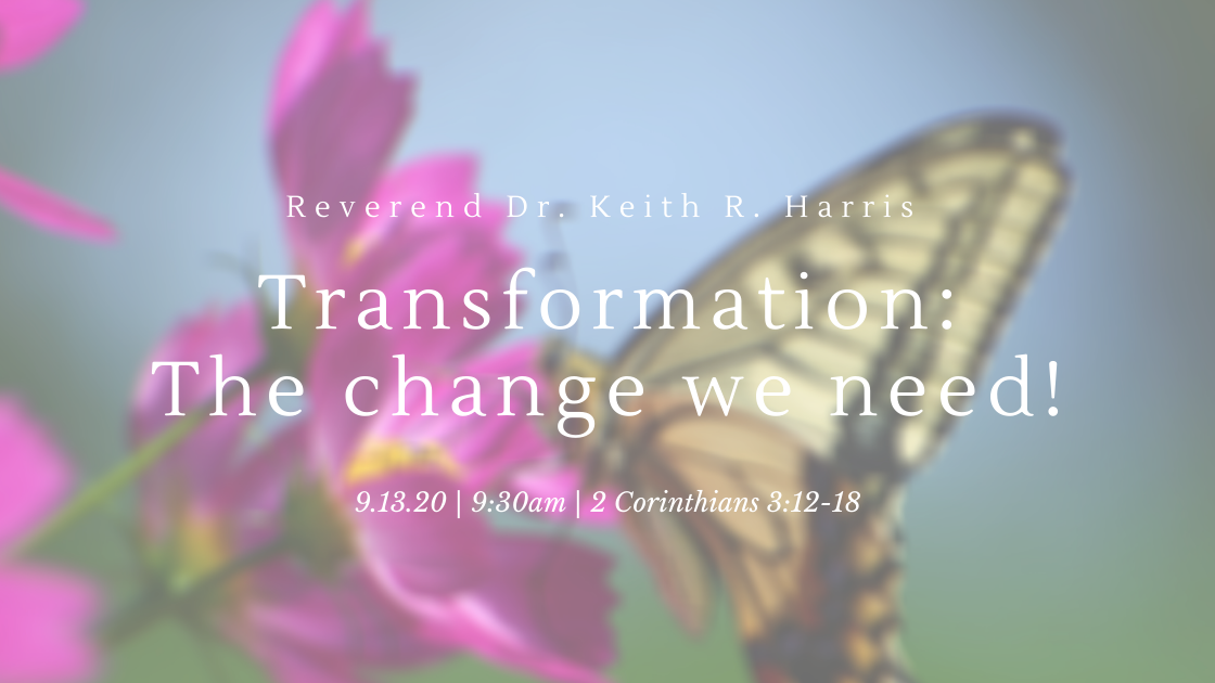 Transformation: The change we need!