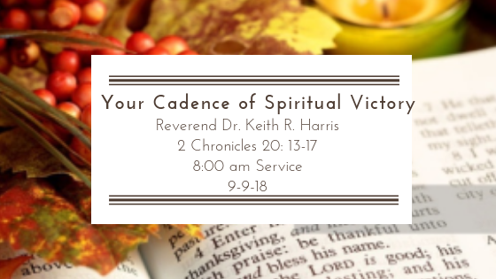 Your Cadence of Spiritual Victory!