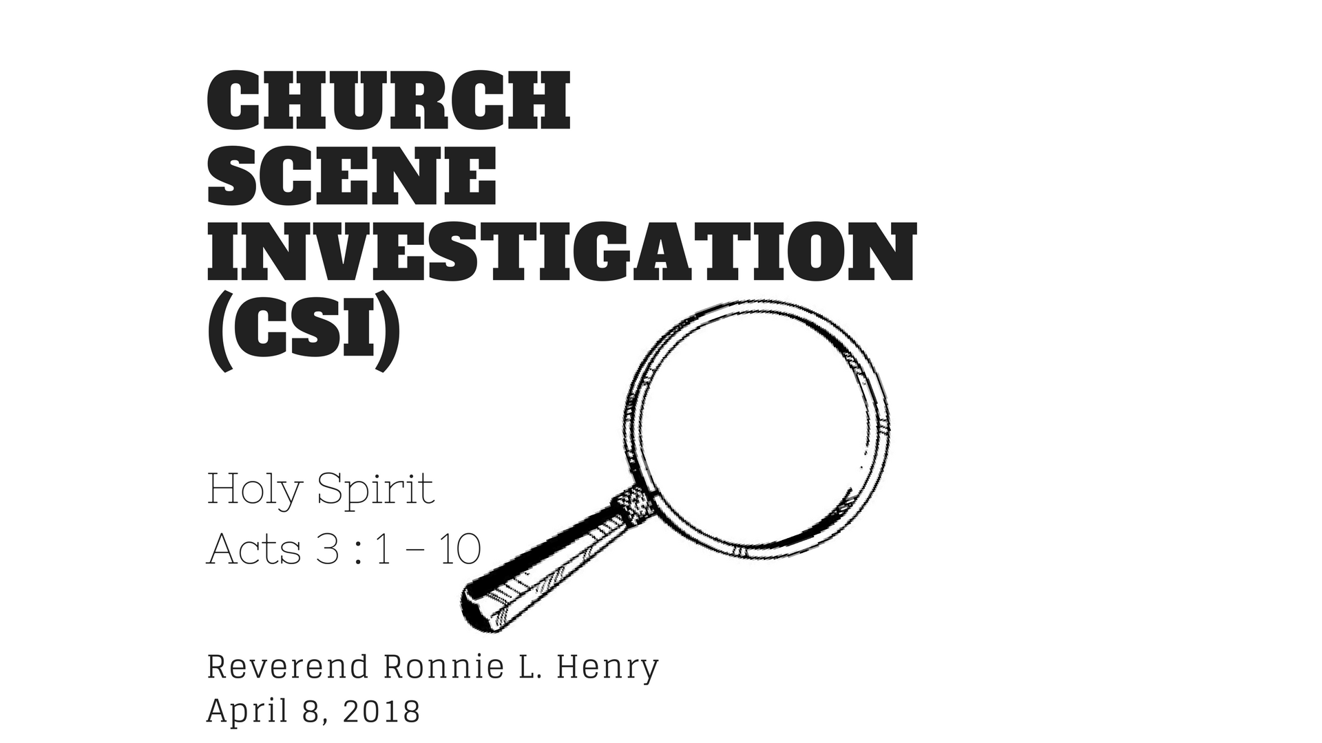 CSI (Church Scene Investigation)