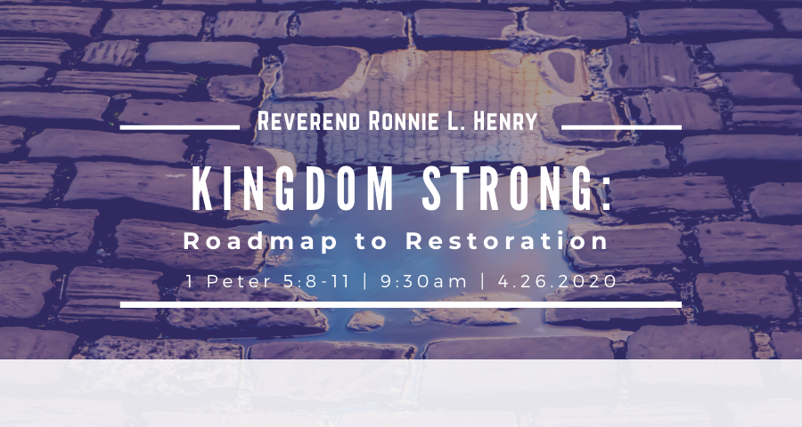 KINGDOM STRONG: Roadmap to Restoration