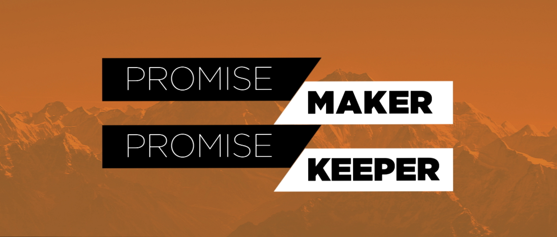 Promise Maker, Promise Keeper