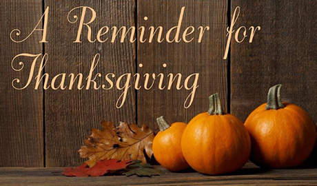 A Reminder for Thanksgiving