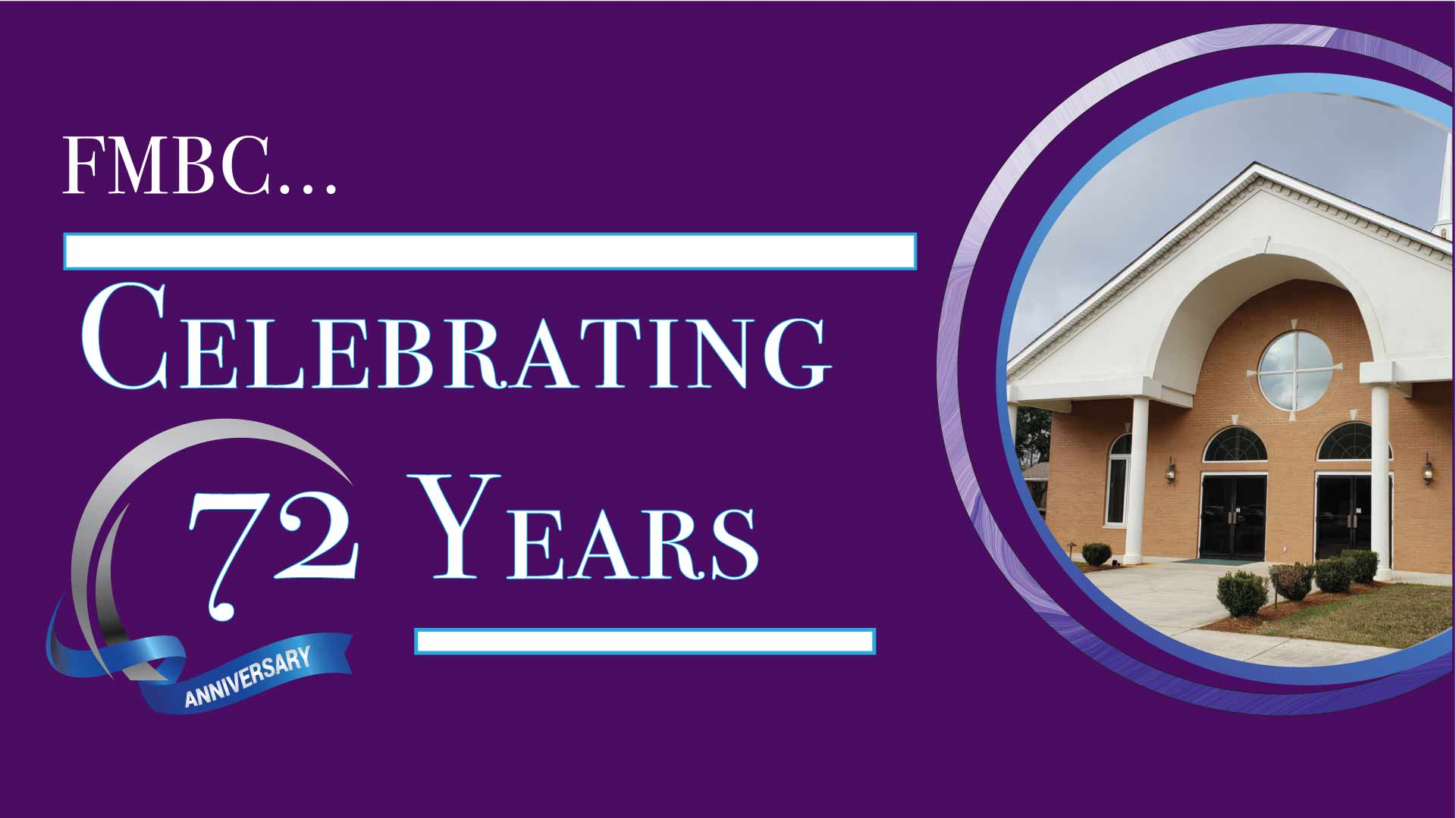 FMBC 74 Church Anniversary a