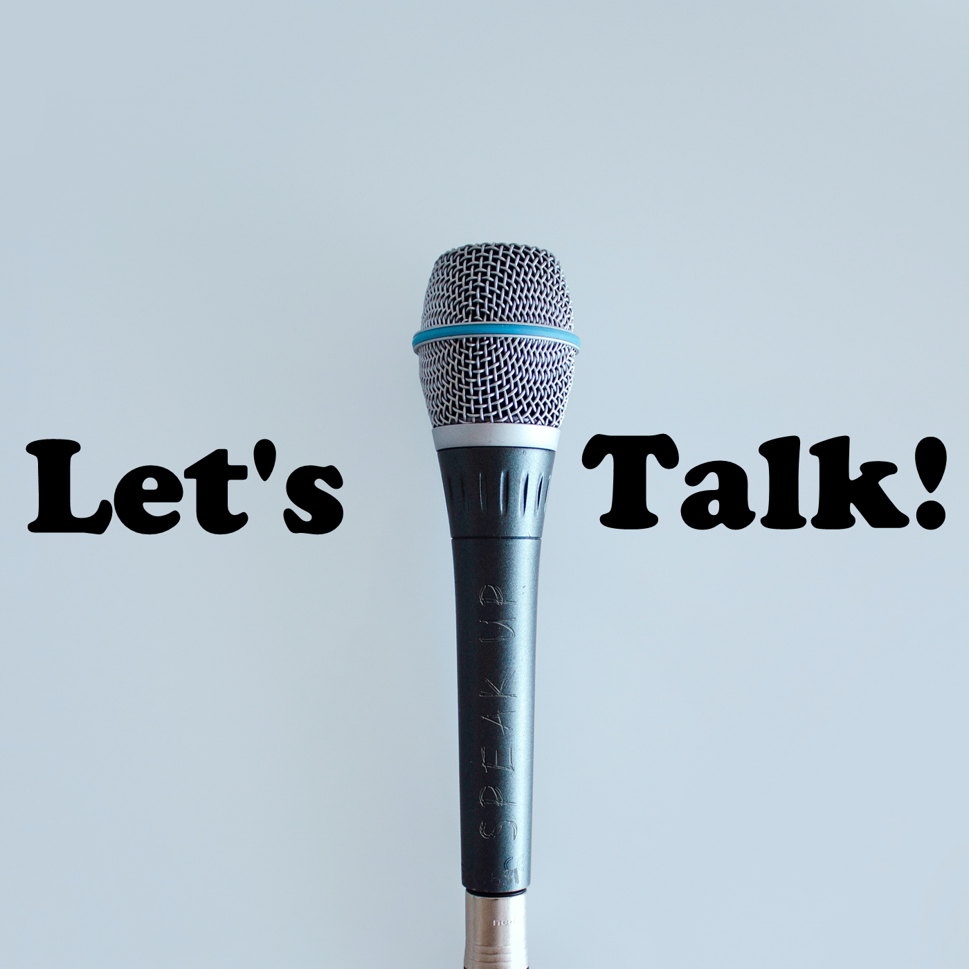 Lets Talk! - 5th of June, 2020