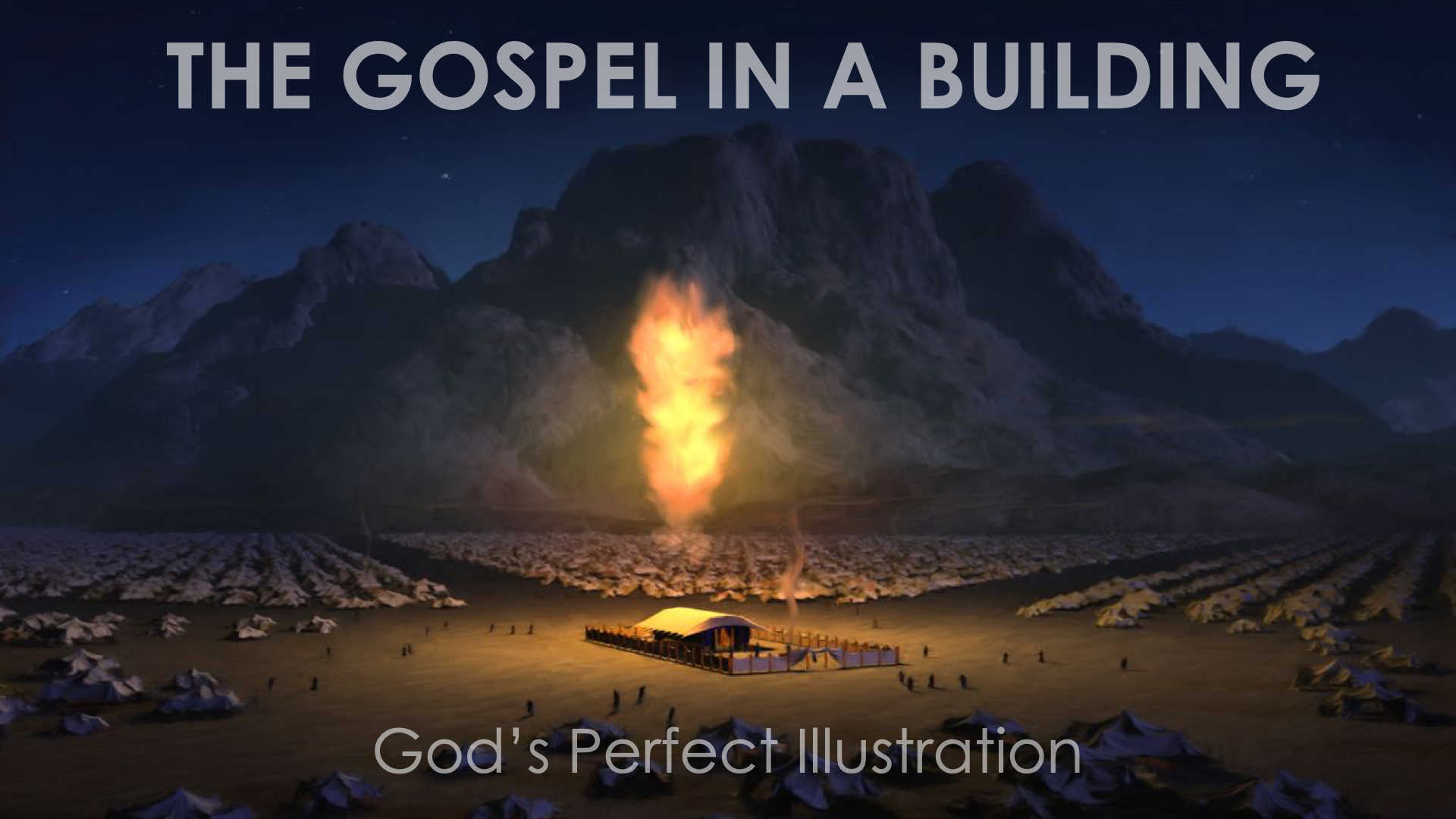 The Gospel in a Building Part 1